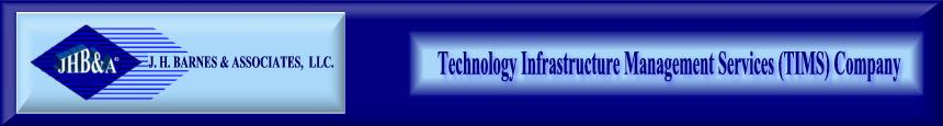 Technology Infrastrucataure Management Services (TIMS)